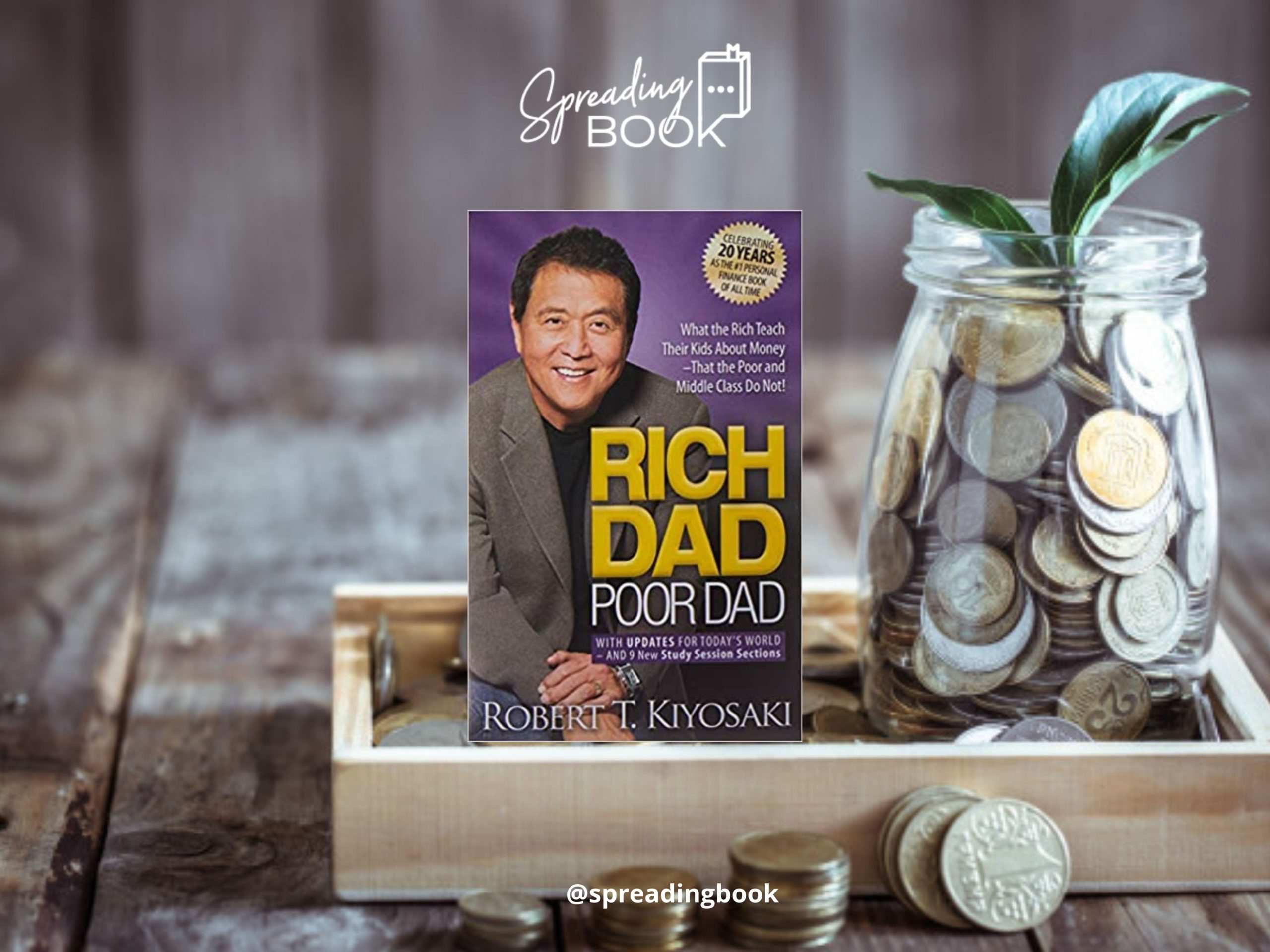 Book Review Rich Dad Poor Dad by Robert T. Kiyosaki_SpreadingBook